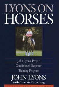 Resources: book Lyons on Horses by John Lyons