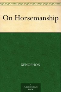 Resources: book On Horsemanship by Xenophon